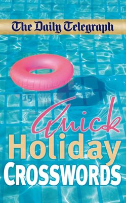 Book cover for The Daily Telegraph Quick Holiday...